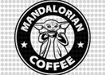 Mandalorian coffee svg, Baby yoda svg, Star wars svg, png, dxf, eps, ai files t shirt designs for sale