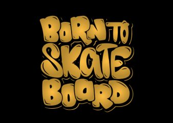 born-to-skate t-shirt design for sale