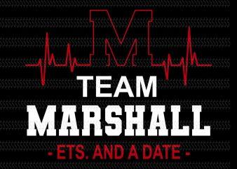 Team Marshall est and a date svg,Team Marshall svg,Team Marshall png,Team Marshall design