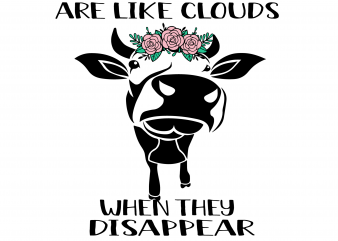 Some people are lile clouds when they Disappear svg,it's beautiful day,Some people are lile clouds when they Disappear png,Some people are lile clouds when they Disappear design