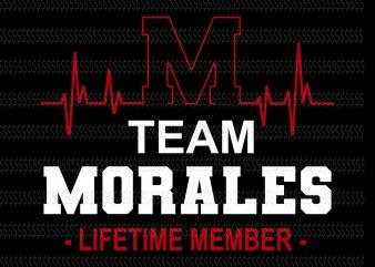 Team Morales filetime member svg,Team Morales filetime member,Team Morales,Team Morales svg,Team Morales design,Team Morales png