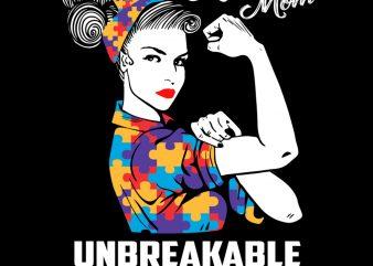 Autism Mom Unbreakable Mama Autism Awareness PNG Download – Autism Day Digital t shirt vector