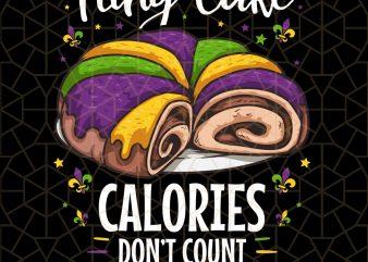 Mardi Gras King Cake Costume Calories Don't Count PNG Download – Mardi Gras Digital Download t shirt designs for sale