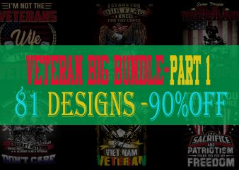 BIG BUNDLE VETERAN PART 1- 81 EDITABLE DESIGNS – 90% OFF-PSD and PNG – LIMITED TIME ONLY!