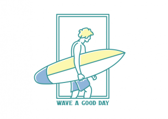 Wave a Good Day t shirt design for sale