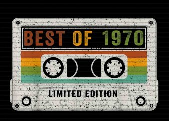 Best Of 1970 Limited Edition png,Best Of 1970 Limited Edition,1970 png,1970 design,Best Of 1970 Limited Edition 50th Birthday Cassette Vintage