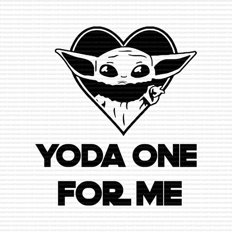 Yoda one for me svg,Yoda one for me png,Baby yoda heart png,Baby yoda heart,Baby yoda valentines png,Happy valentine's day png,Happy valentine's day baby yoda png,Happy valentine's day baby yoda vector shirt designs