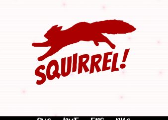Squirrel svg, Christmas SVG, Christmas Vacation svg, Funny Christmas svg, Holiday SVG, Christmas Cut File, Griswold svg, Squirrel svg file t shirt template vector