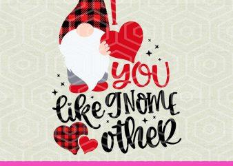 I Love You Like Gnome Other Svg, Valentine Gnome, Gnomies Clipart, Gnome Plaid Svg, Plaid Love Svg, t shirt design for sale