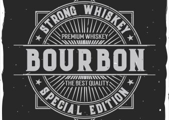 Bourbon label t shirt template