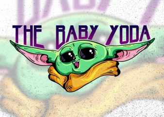 The Baby Yoda (Vector Ai, Psd, Jpg, Png)