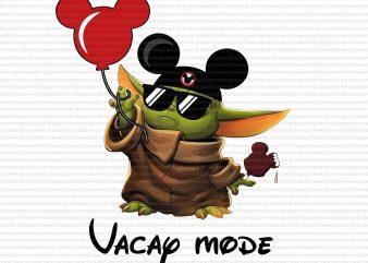 Vacay Mode Baby Yoda Disney The Mandalorian png,Vacay Mode Baby Yoda png,Vacay Mode Baby Yoda, t shirt design for purchase