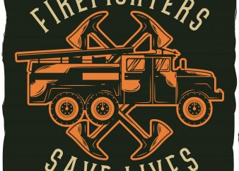 Firefighter's car with axes print ready vector t shirt design