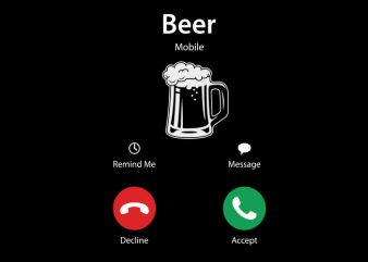 Beer Calling print ready t shirt design