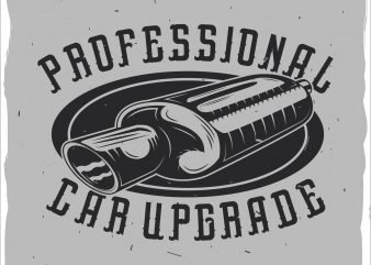 Car upgrade t shirt vector file
