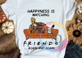 Happyness is watching Friends Again Star Wars Baby Yoda Groot Snoopy Chibi graphic t shirt