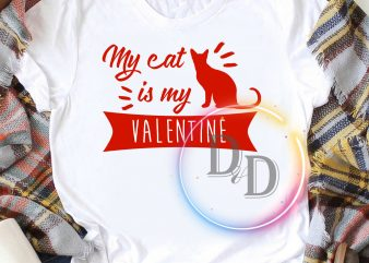 Combo My Cat and Dog Is My Valentine T shirt design