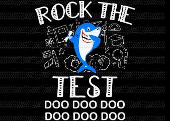Rock the test shark doo svg,Rock the test shark svg,Rock the test shark,shark doo svg,shark svg,shark design