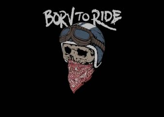 Born To Ride shirt design png