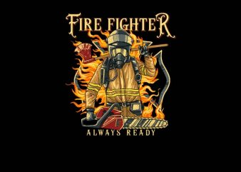 Fire Fighter Ready graphic t-shirt design