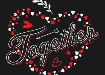 Forever together love couple design t shirt vector template 2