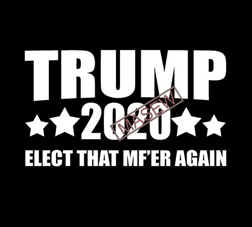 Donald Trump Elect That Mf Er Again Funny America Eps Svg Png Dxf Digital Download T Shirt Design For Sale Buy T Shirt Designs