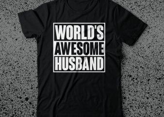 world's awesome husband tshirt design