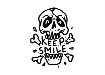 Keep Smile commercial use t-shirt design