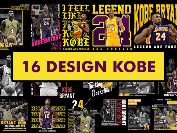 Bundles 16 Design Kobe Bryant PNG, PSD, CDR File Ready to use