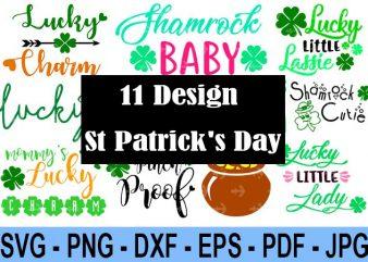 11 Design Saint Patrick Day Svg Bundle, Irish Svg, Png, Eps, Lucky Svg, St Paddy Day Svg, Shamrock Svg, Horseshoe Svg – Clover Leaf Svg 3