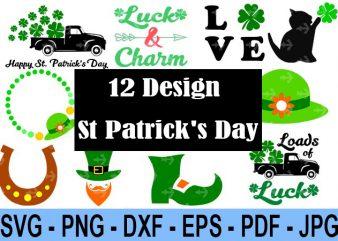 12 Design Saint Patrick Day Svg Bundle, Irish Svg, Png, Eps, Lucky Svg, St Paddy Day Svg, Shamrock Svg, Horseshoe Svg – Clover Leaf Svg 2