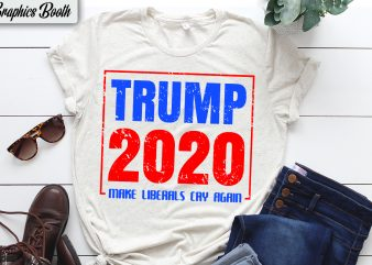 Trump 2020 make liberals cry again t shirt design for purchase, vector t-shirt design, american election 2020