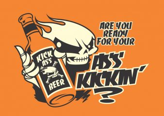 ASS KICKIN print ready t shirt design