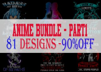 Anime Bundle Part 1 – 81 Designs – 90% OFF