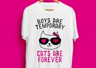 Boys are temporary cats are permanent t shirt design for download