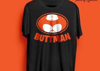 BUTTMAN – BATMAN PARODY FUNNY commercial use t-shirt design