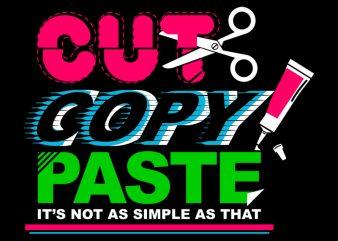 COPY PASTE commercial use t-shirt design