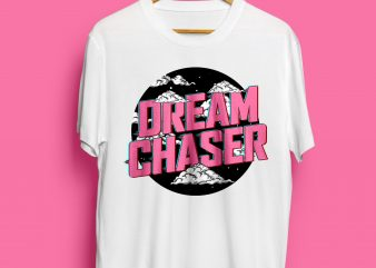 DREAM CHASER – Vintage Style graphic t-shirt design
