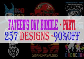Father's Day Bundle Part 1 – 257 Designs – 90%