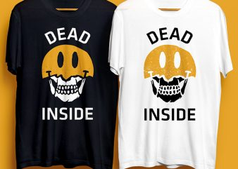 Dead Inside, Skull, Smiley White & Black T-Shirt Design for Commercial Use