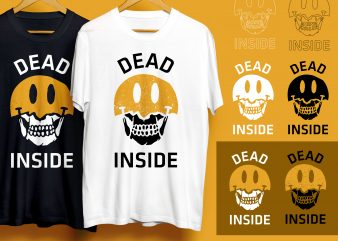 Bundle 3 Variations, Dead Inside, Skull, Smiley White & Black T-Shirt Design for Commercial Use