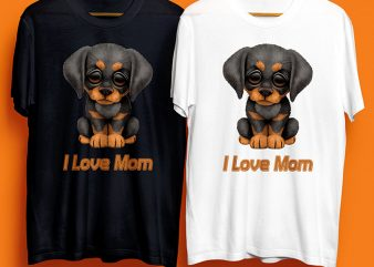 I Love Mom Dog T-Shirt Design for Commercial Use