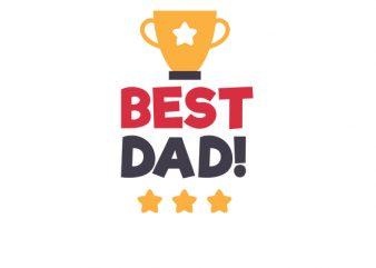 Best Dad, Baby Boy, Baby Girl T-Shirt Design