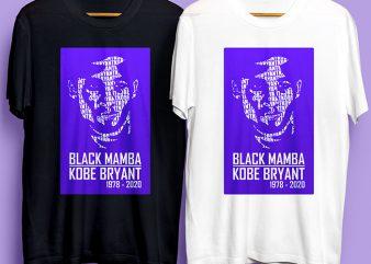Black Mamba Kobe Bryant 1978 – 2020 Commercial Use buy t shirt design