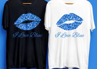 I Love Blue Lips for Commercial Use design for t shirt