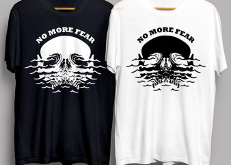 No More Fear Skull In Water In White & Black T-Shirt Design for Commercial Use