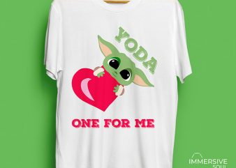 Baby Yoda One For Me T-Shirt Design
