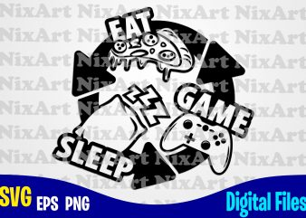 Eat Sleep Game Repeat, Gamer, Game, Gamepad, Gamer svg, Funny Gamer design svg eps, png files for cutting machines and print t shirt designs for sale t-shirt design png