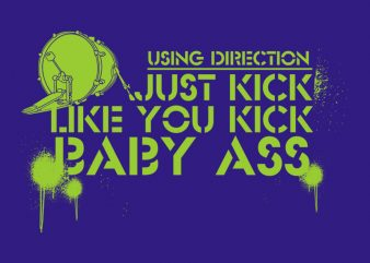 KICK commercial use t-shirt design