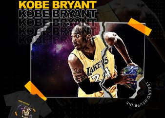 Kobe Bryant with earth ball, legend never die design for t shirt print ready t shirt design